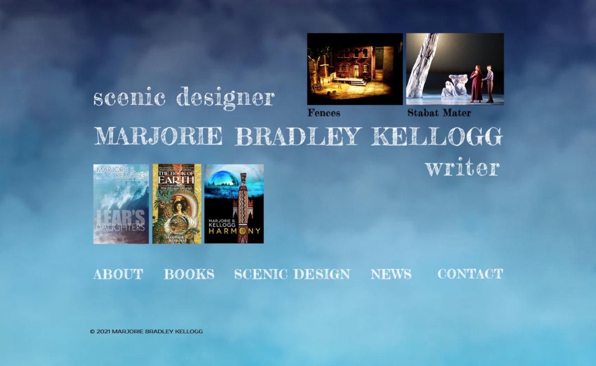 A website to display the scenic design and books of Marjorie B. Kellogg.  Visit website marjoriebkellogg.com